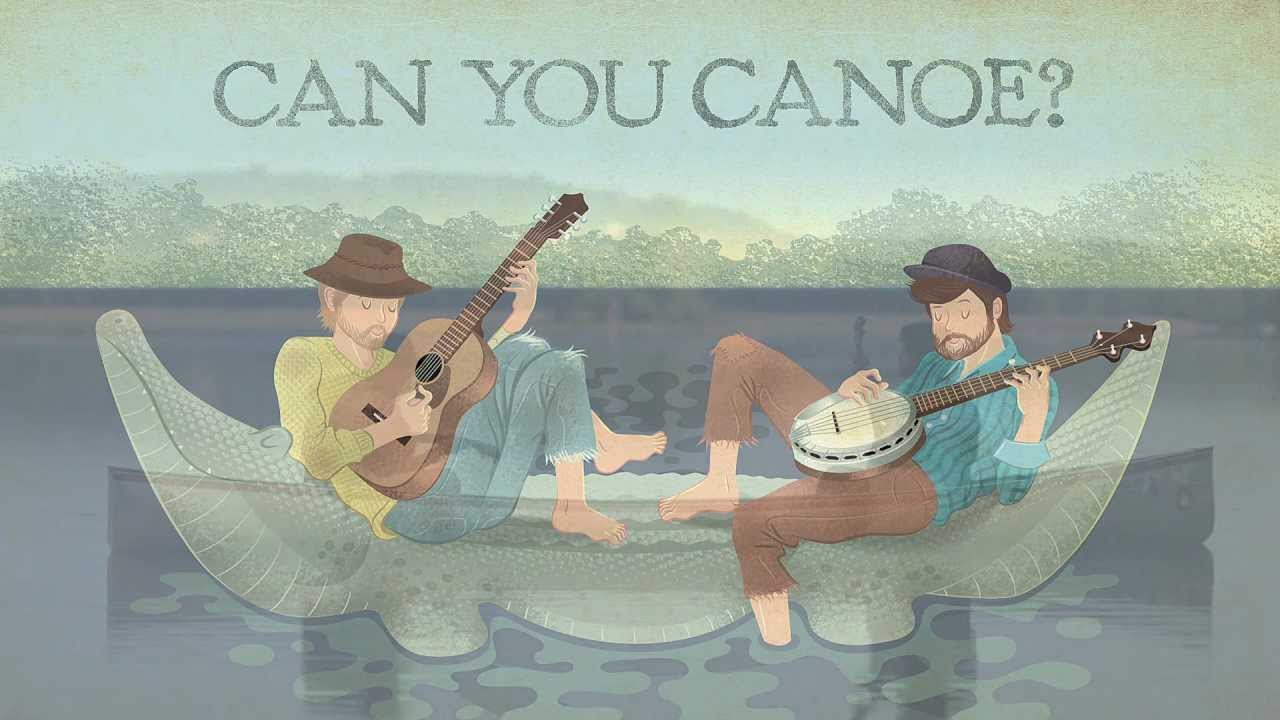 Can You Canoe?   The Okee Dokee Brothers
