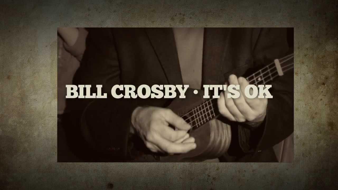It's OK | Bill Crosby