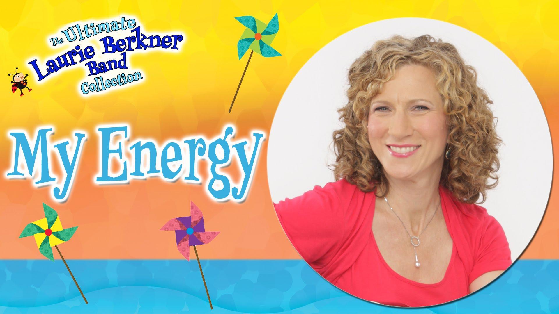 My Energy   Laurie Berkner