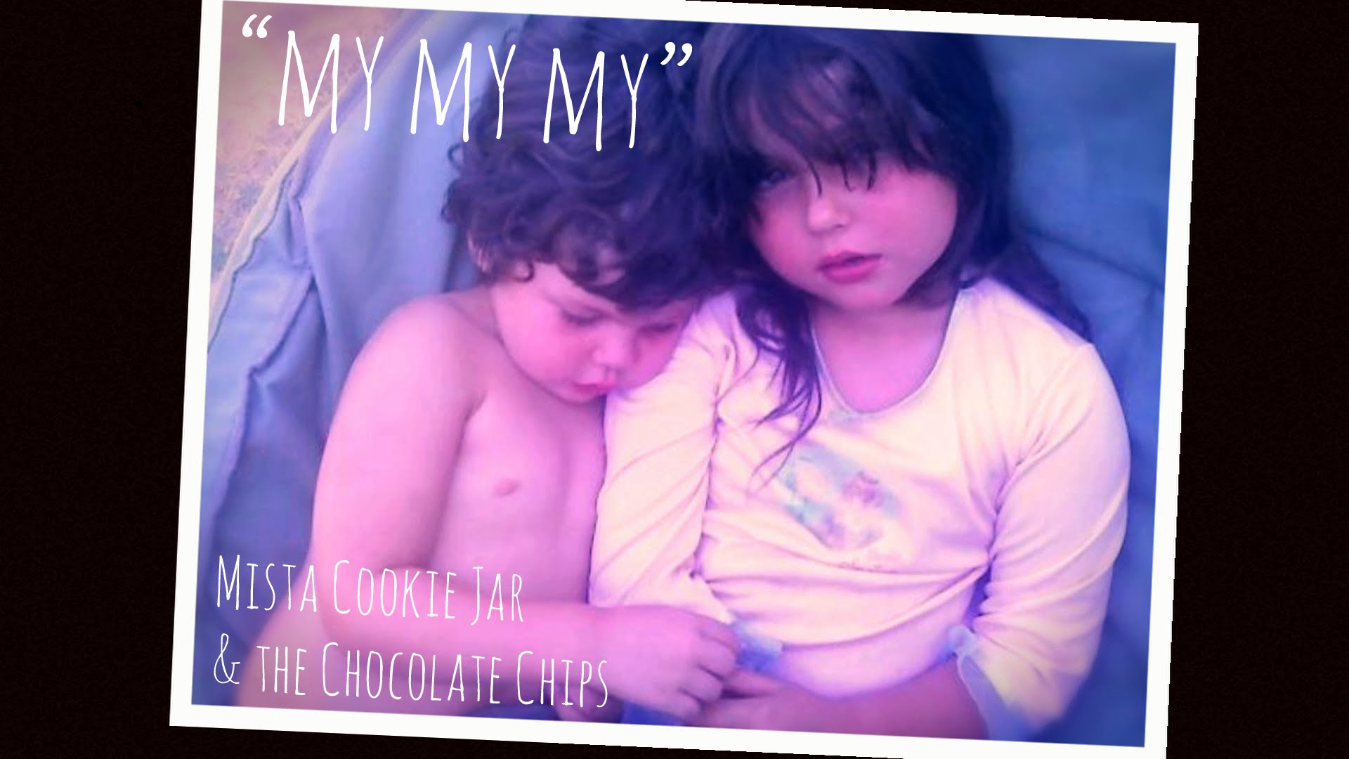 My My My | Mista Cookie Jar & the Chocolate Chips