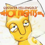 Hot Nights | Gustafer Yellowgold
