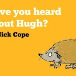 Have You Heard About Hugh? | Nick Cope