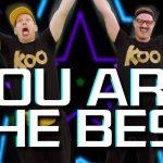 You Are The Best | Koo Koo Kanga Roo