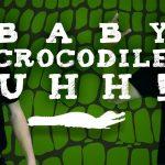 Baby Crocodile Uhh · Koo Koo Kanga Roo