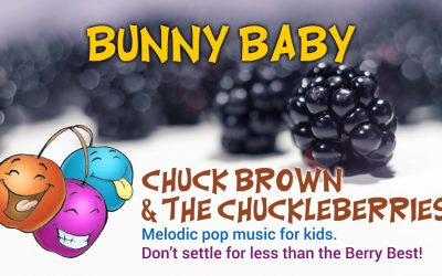 Bunny Baby · Chuck Brown & The Chuckleberries