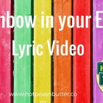 Rainbow In Your Eyes · Hot Peas 'n Butter